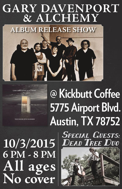 Gary Davenport & Alchemy CD Release Show Oct 3 with Dead Tree Duo