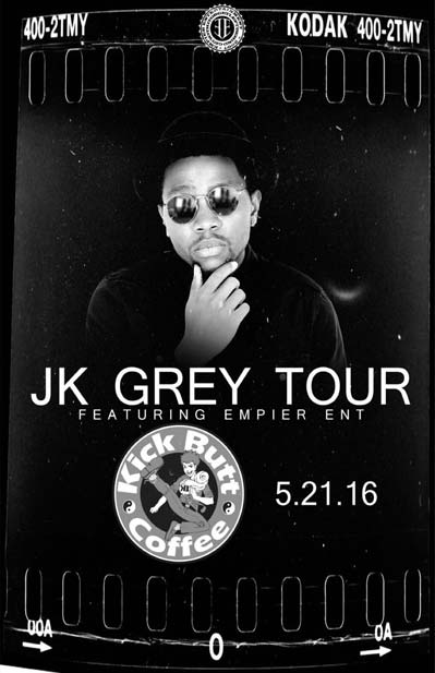 JK GREY tour featuring Empier Ent